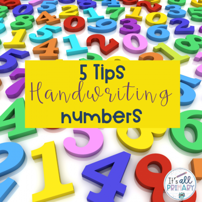 Handwriting Numbers – 5 Tips To Help Your Students